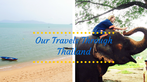Our Travels Through Thailand