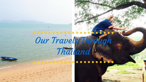 Our Travels Through Thailand